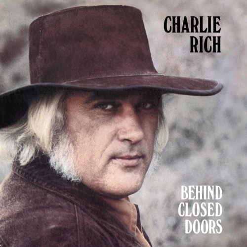 Charlie Rich Behind Closed Doors Mike S Daily Jukebox