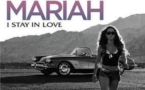 Mariah I Stay In Love