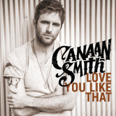 Canaan-Smith-Love-You-LIke-That