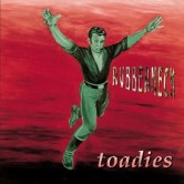 Rubberneck-the_toadies